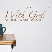 Christian Wall Sticker - With God all things are possible Wall Quotes