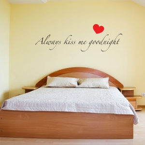 Always Kiss Me Goodnight - Heart Shape