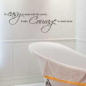 It Takes Courage Wall Sticker - Wall Quotes