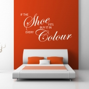 If The Shoe Fits, Wall Sticker - Wall Quotes