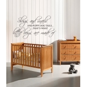 Slugs And Snails and puppy dog tails Wall Sticker - Wall Quotes