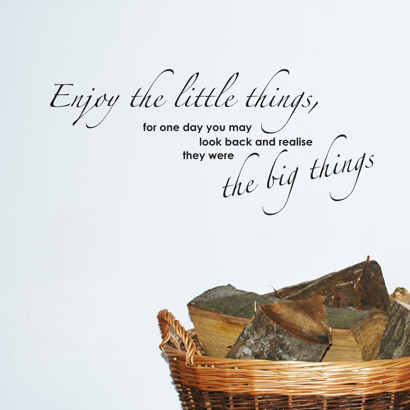 Superieur Enjoy The Little Things Quote