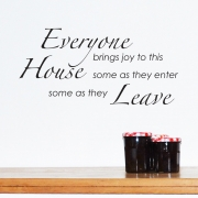 Everyone brings joy to this house wall stickers Wall Quotes