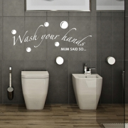 Wash Your Hands, Mum Said So Wall Sticker - Bathroom Wall Quotes